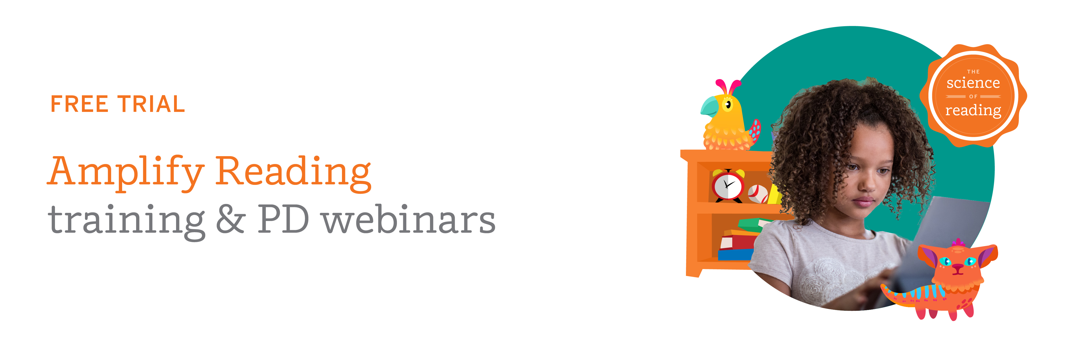 [Free trial] Amplify Reading training and PD webinars