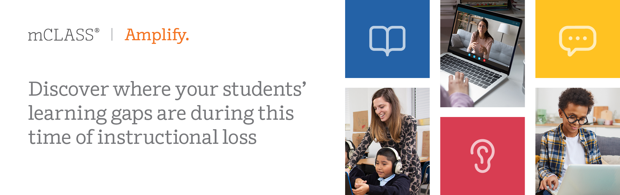 Discover where your students' learning gaps are during this time of instructional loss